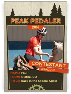 I have the experience of years of writing that I'd like to bring to the RTR Peak Pedaler crew. Combine my writing skills with my off-the-chart energy and enthusiasm and you have the best darn cheerleader blogger. Like, ever.  Vote for Back in the Saddle Again by liking or commenting on this pic on Facebook (or using hashtag #saddle and #ridetherockies on Twitter or Instagram).